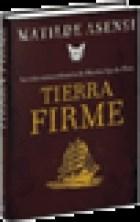 Libro 1. Tierra Firme  Trilogia Martin Ojo De Plata