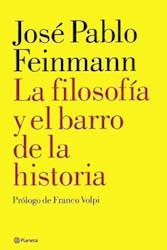 Papel Filosofia Y El Barro De La Historia, La