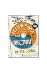 Papel 20 DE JUNIO - EFEMERIDES HISTORIAS DE NUESTRA HISTORIA