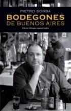 Libro Bodegones De Buenos Aires  2010 - 2011