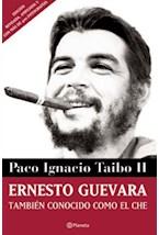 Papel ERNESTO GUEVARA TAMBIEN CONOCIDO COMO EL CHE