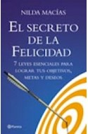 Papel SECRETO DE LA FELICIDAD 7 LEYES ESENCIALES PARA LOGRAR  TUS OBJETIVOS METAS Y DESEOS
