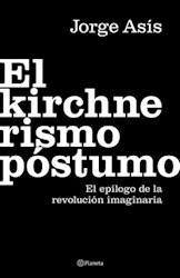 Papel El Kirchnerismo Postumo