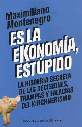 Papel Es La Ekonomia, Estupido