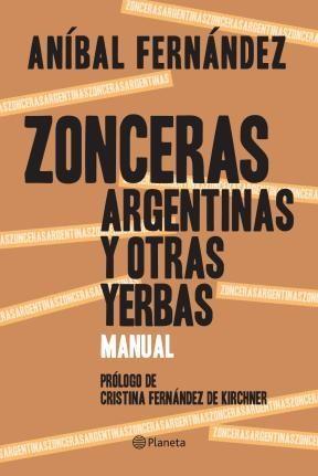 Papel Zonceras Argentinas Y Otras Yerbas. Manual