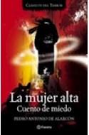 Papel MUJER ALTA CUENTO DE MIEDO (CLASICOS DEL TERROR)