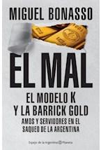 Papel MAL, EL. EL MODELO K Y LA BARRICK GOLD