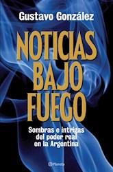 Libro Noticias Bajo Fuego