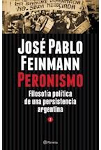 Papel PERONISMO 2 FILOSOFIA POLITICA DE UNA PERSISTENCIA ARGENTINA