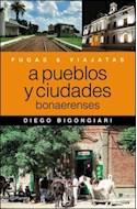 Papel FUGAS Y VIAJATAS A PUEBLOS Y CIUDADES BONAERENSES (FUGAS Y VIAJES)
