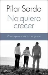 Libro No Quiero Crecer
