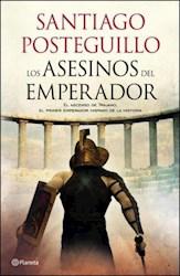 Libro 1. Los Asesinos Del Emperador  Trilogia De Trajano