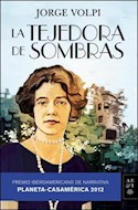 Papel TEJEDORA DE SOMBRAS (PREMIO IBEROAMERICANO DE NARRATIVA  PLANETA CASAMERICA 2012)