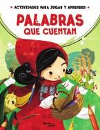 Papel PALABRAS QUE CUENTAN (ACTIVIDADES PARA JUGAR Y APRENDER  )