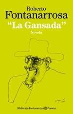 Papel Gansada, La