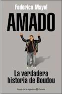 Papel AMADO LA VERDADERA HISTORIA DE BOUDOU