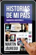 Papel HISTORIAS DE MI PAIS GEOGRAFIAS ARGENTINAS II