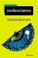 Papel FELICITAS GUERRERO (EDICION CON GUIA DE LECTURA)