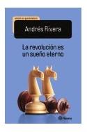 Papel REVOLUCION ES UN SUEÑO ETERNO [EDICION CON GUIA DE LECTURA]