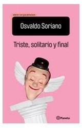 Papel TRISTE SOLITARIO Y FINAL (EDICION CON GUIA DE LECTURA)