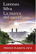 Papel MARCA DEL MERIDIANO [PREMIO PLANETA 2012] (AUTORES ESPAÑOLES E IBEROAMERICANOS)