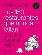 Libro Los 150 Restaurantes Que Nunca Fallan