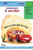 Papel APRENDEMOS A ESCRIBIR (ESCUELA DE GENIOS) (CARS) (PRIMA RIA 5 Y 6 AÑOS)RIA 5 Y 6 A#OS)