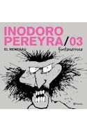 Papel INODORO PEREYRA 3 EL RENEGAU (BIBLIOTECA FONTANARROSA)