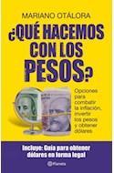 Papel QUE HACEMOS CON LOS PESOS OPCIONES PARA COMBATIR LA INFLACION INVERTIR LOS PESOS Y OBTENER