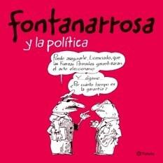 Papel Fontanarrosa Y La Política