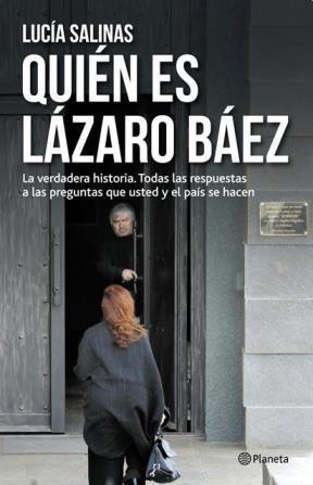 Papel Quien Es Lazaro Baez
