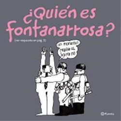 Papel Quien Es Fontanarrosa