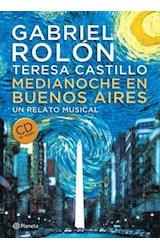 Papel MEDIANOCHE EN BUENOS AIRES UN RELATO MUSICAL [CD DE REGALO] (CARTONE)
