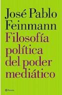 Papel FILOSOFIA POLITICA DEL PODER MEDIATICO (RUSTICA)