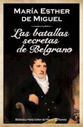 Papel Batallas Secretas De Belgrano, Las