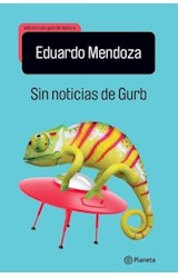 Papel SIN NOTICIAS DE GURB (EDICION CON GUIA DE LECTURA)