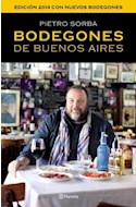 Papel BODEGONES DE BUENOS AIRES (EDICION 2014 CON NUEVOS BODEGONES)