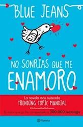 Libro No Sonrias Que Me Enamoro.