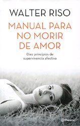 Libro Manual Para No Morir De Amor