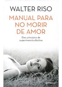 Papel Manual Para No Morir De Amor *