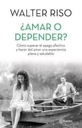 Libro Amar O Depender ?