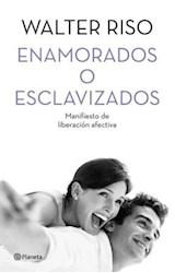 Papel ENAMORADOS O ESCLAVIZADOS MANIFIESTO DE LIBERACION AFEC  TIVA