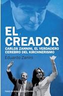 Papel CREADOR CARLOS ZANNINI EL VERDADERO CEREBRO DEL KIRCHNERISMO (ESPEJO DE LA ARGENTINA)
