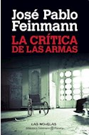 Papel CRITICA DE LAS ARMAS (BIBLIOTECA FEINMANN)