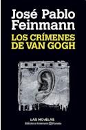 Papel CRIMENES DE VAN GOGH (BIBLIOTECA FEINMANN)