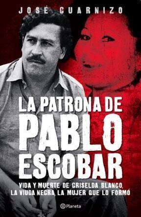 Papel Patrona De Pablo Escobar, La