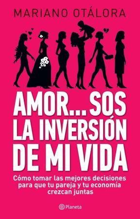 E-book Amor...Sos La Inversión De Mi Vida