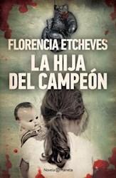 Papel Hija Del Campeon, La
