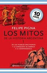 Papel Mitos De La Historia Argentina 1, Los Ed. Aniversario