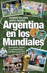 Papel Argentina En Los Mundiales